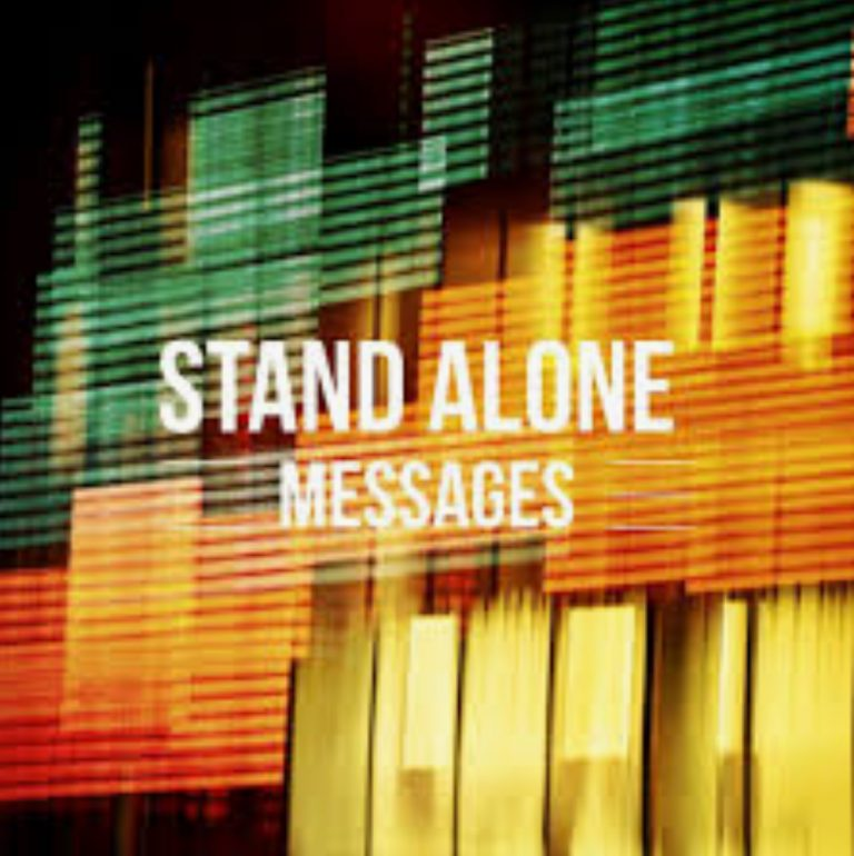 Stand Along Message